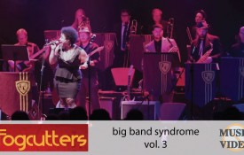 The Fogcutters: Big Band Syndrome