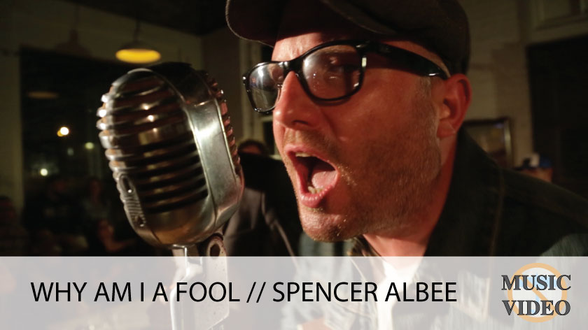 "No Umbrella--Spencer Albee's ""Why Am I a Fool?"" music video"